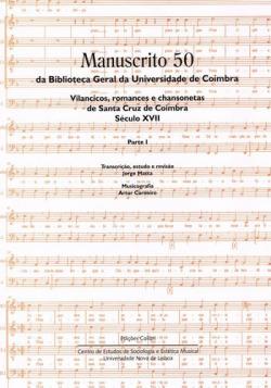 Manuscrito 50 da Biblioteca Geral da Universidade de Coimbra - Parte II - Vilancicos, romances, tono