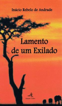 LAMENTO DE UM EXILADO
