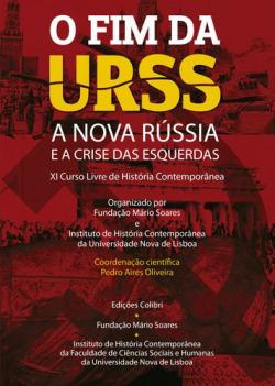 o fim da urss: a nova russia e a crise das esquerdas