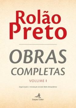 ROLÃO PRETO (VOL. 1)OBRAS COMPLETAS