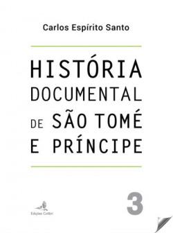 História Documental de São Tomé e Príncipe