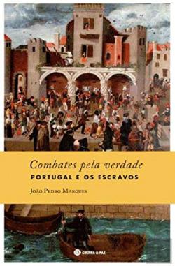 (port).combates pela verdade-portugal e os escravos