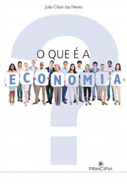 Que é a Economia? - 3ª Edição