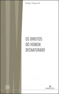 OS DIREITOS DO HOMEM DESNATURADO