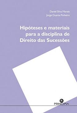 Hipóteses e Materiais para a discliplina de direito das sucessões