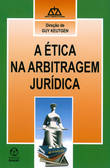 A Ética na Arbitragem Jurídica