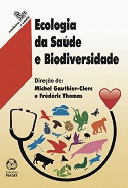 Ecologia da saude e biodiversidade