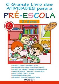 O Grande Livro Das Atividades Para A Pré-Escola