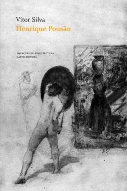 Henrique PousAo: InfAncia, ExperiEncia e História do Desenho