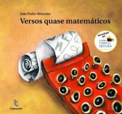 Versos Quase Matemáticos (3ª ed.)