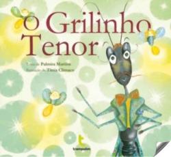 O Grilinho Tenor - 3ª Edição