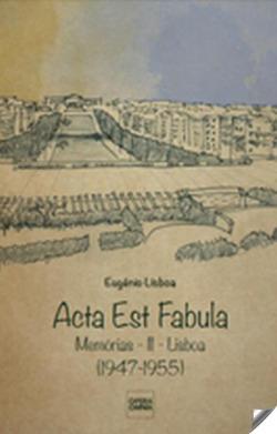 acta est fabula: memorias ii.(libsoa 1947-1955)