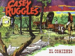 Casey Ruggles: El Comienzo