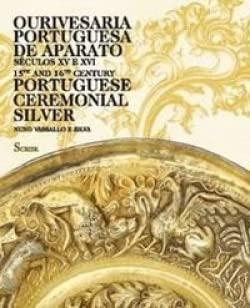 Ourivesaria Portuguesa de Aparato-séc.XVeXVI