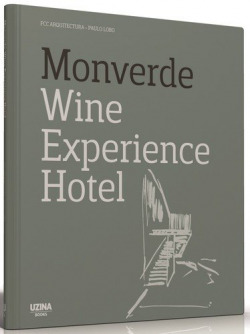 Monverde Wine Experience Hotel