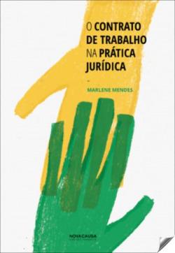 O contrato de trabalho na prática jurídica
