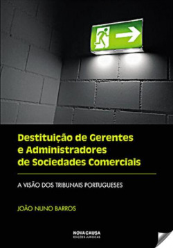 Destituição de gerentes e administradores de sociedades comerciais