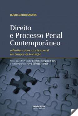 DIREITO E PROCESSAMENTO PENAL COMTEMPORÂNEO