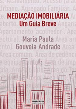 Mediação imobiliaria: um guia breve