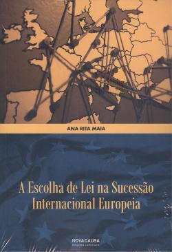 Escolha de lei na sucessao internacional europeia