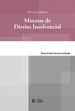 MINUTAS DE DIREITO INSOLVENCIAL