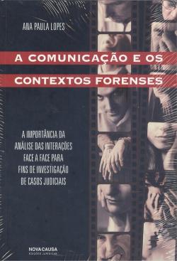 A comunicação e os contextos forenses