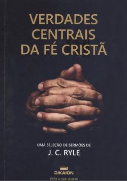 Verdades centrais da fe cristiã