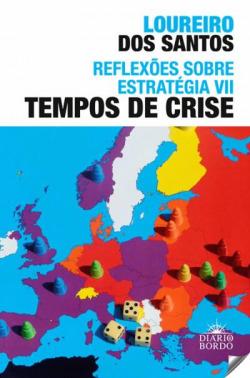 vii.reflexoes sobre estrategia: tempos de crise