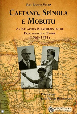 Caetano, Spinola e Mobutu