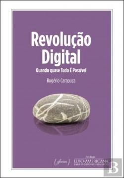 (port).revoluçao digital: quando quase tudo e possivel