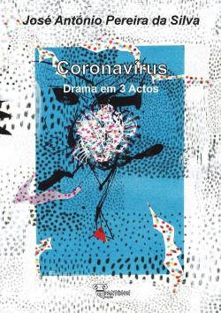 coronavirus: drama em 3 actos