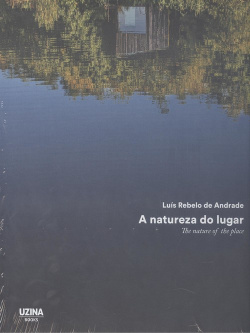 A NATUREZA DO LUGAR; THE NATURE OF THE PLACE