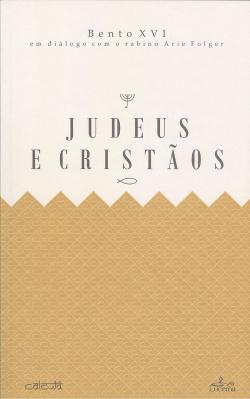 Judeus e Cristiaõs