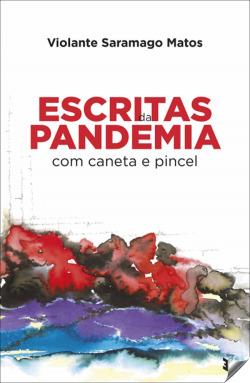 escritas da pandemia com caneta e pincel