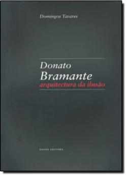 Donato Bramante: Arquitectura da ilusAo