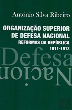 organizaçÃo superior de defesa nacional - reformas