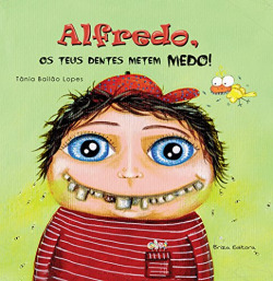 Alfredo, os teus dentes metem medo