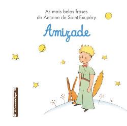 As mais belas frases de Antoine de Antoine de Saint-Exupéry:Amizade