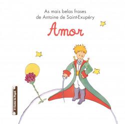 As mais belas frases de Antoine de Antoine de Saint-Exupéry:Amor