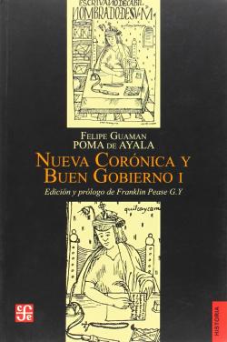 Nueva Corónica y buen gobierno, tomo I