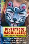 DIVERTIDOS MAQUILLAJES PARA FIESTAS INFANTILES